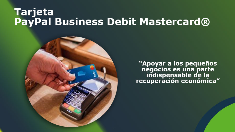 tarjeta PayPal Business Debit Mastercard®